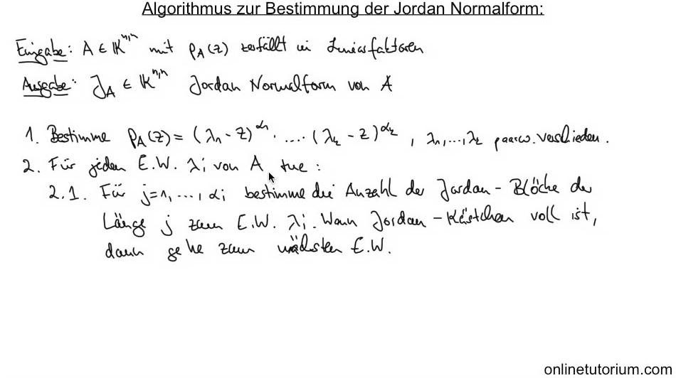 05 algorithmus zur berechnung der jordan normalform. Black Bedroom Furniture Sets. Home Design Ideas